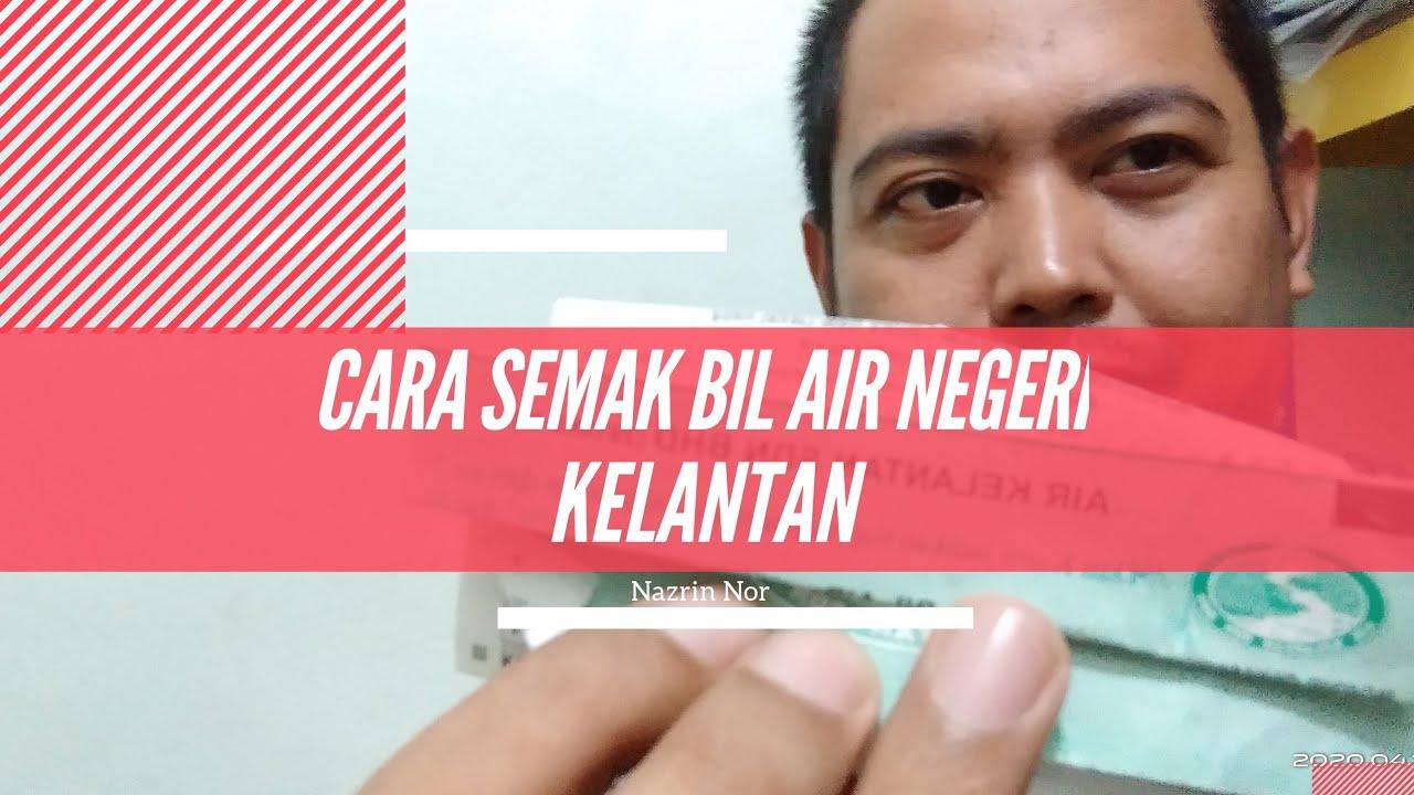 Cara Semak Bil Air Negeri Kelantan Youtube