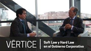 Vértice | Soft law y Hard law en el Gobierno Corporativo