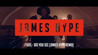 Video J Hus - Did You See - James Hype Remix download MP3, 3GP, MP4, WEBM, AVI, FLV Mei 2018