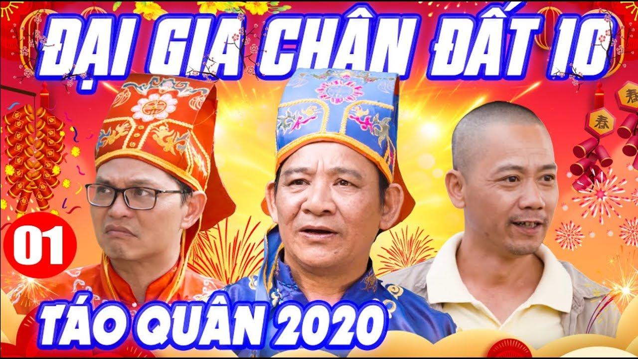 Hài Tết 2020   Đại Gia Chân Đất 10 – Tập 1   Táo Quân 2020   Phim Hài Trung Hiếu, Quang Tèo Mới Nhất
