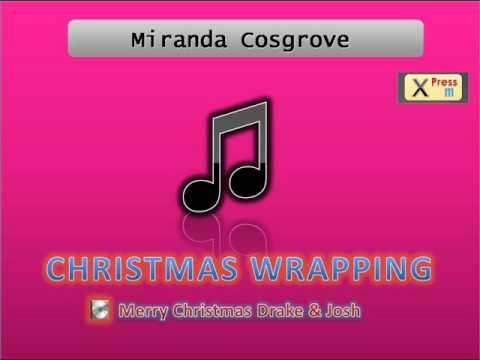 Christmas Wrapping - Miranda Cosgrove