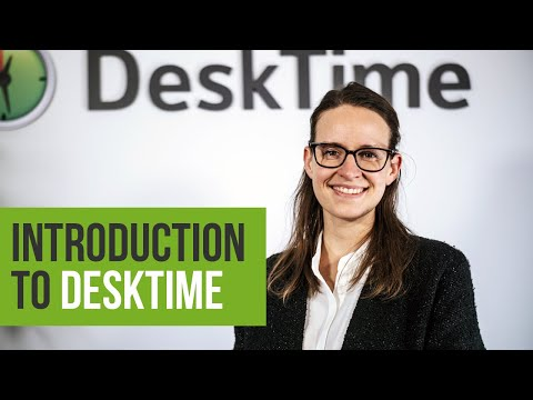 Introduction to DeskTime - Time Tracking App Features 2020