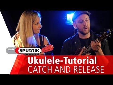 "Matt Simons - ""Catch and Release"" - Tutorial Ukulele / Chords"