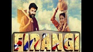 Firangi   Official Trailer 2   Kapil Sharma   Ishita Dutta   Monica Gill   Rajiev Dhingra