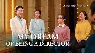 "Christian Testimony Video | ""My Dream of Being a Director"" 
