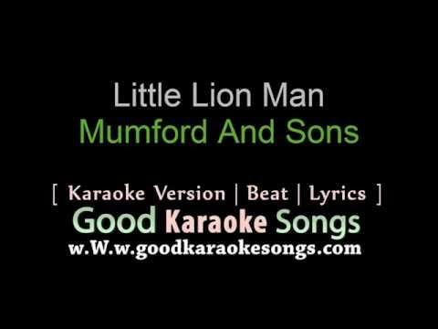 Little Lion Man -  Mumford And Sons (Lyrics Karaoke) [ goodkaraokesongs.com ]