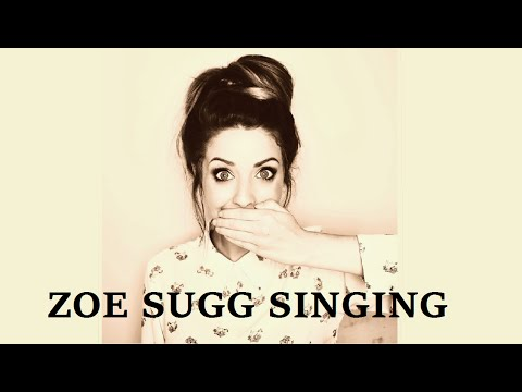 ZOELLA SINGING COMPILATION
