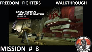 Freedom Fighters 1 - Walkthrough - Mission 8 -