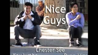 Nice Guys- Chester See, Kevjumba, and Ryan Higa