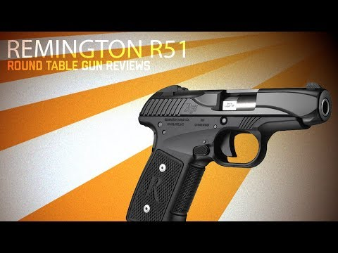 Round Table Gun Reviews, Remington R51