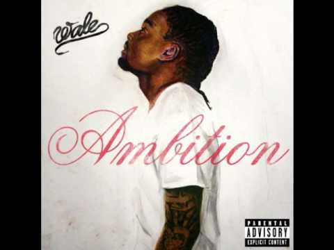 Wale  Ambition ft Meek Mill & Rick Ross Prod  TMinus
