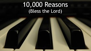 10,000 Reasons (Bless the Lord) - piano instrumental cover with lyrics