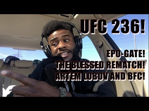 The Weekly Scraps EP 17: UFC 236, Dillashaw EPO-Gate, The Blessed-Diamond Rematch