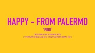 Repeat youtube video Happy - from Palermo