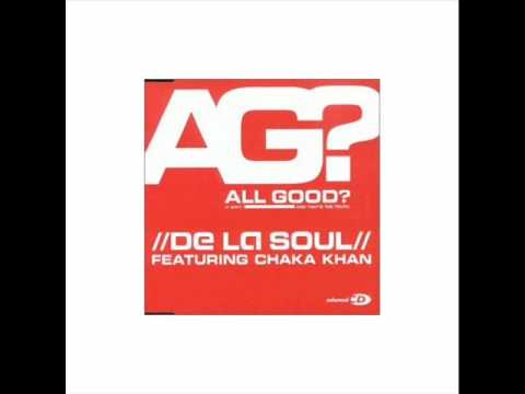 De La Soul feat Chaka Khan - All Good