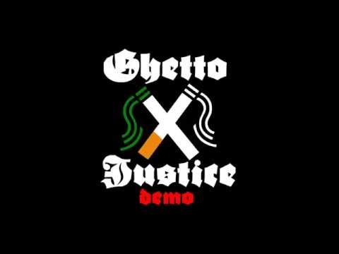 "Ghetto Justice - Demo2015 - ""Unser Job"""