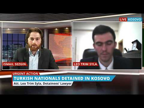 UPDATE: 6 Turkish Nationals Detained in Kosovo: Interview with Their Lawyer
