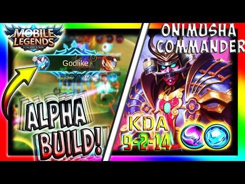 """ALPHA - ONIMUSHA COMMANDER (BEST BUILD)"" | Mobile Legends | Perfect Alpha Gameplay #1"