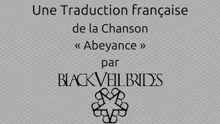 Abeyance - Black Veil Brides | French Translation / Traduction française