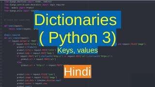 33. Dictionaries : keys and values