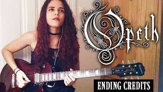 Opeth - Ending Credits Solo Guitar Cover | Noelle dos Anjos