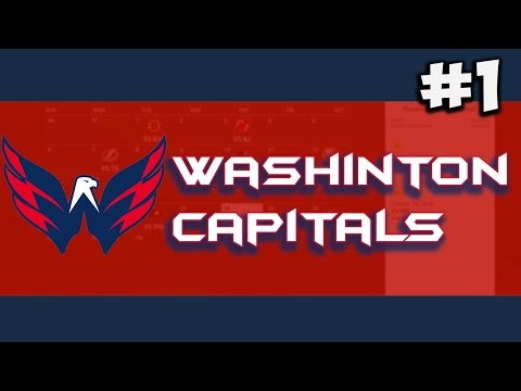 "NHL 17: GM Mode | Washington Capitals #1 ""Getting Started"""
