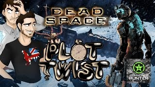 Plot Twist - Dead Space