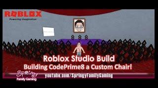 SFG - Roblox - Studio Build - Building CodePrime8 a Custom Chair!