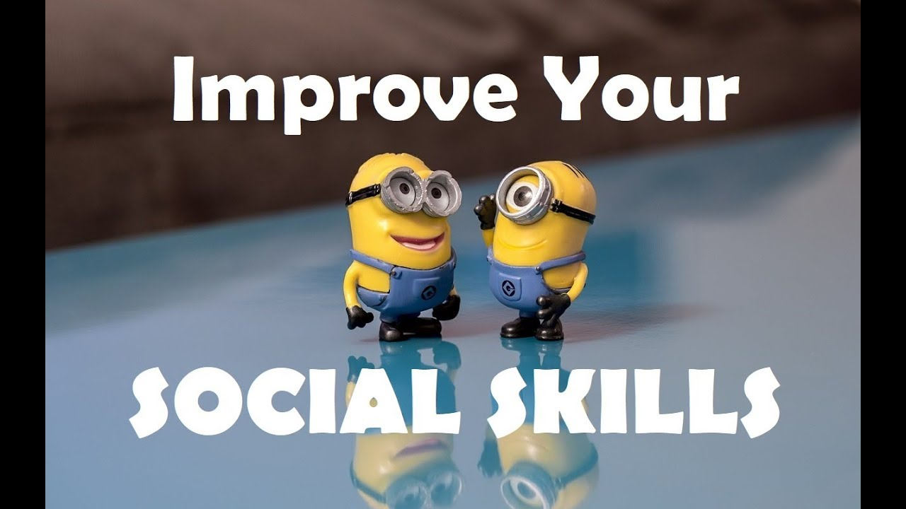 10 Ways To Improve Communication With >> Communication Skills 10 Ways To Improve Your Social Skills