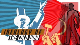 Ideology of the Cold War: Capitalism vs Communism
