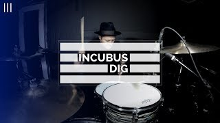 Incubus | Dig | TDIII Drum Cover