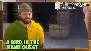 Kingdom Come Deliverance A Bird in the Hand Quest Walkthrough