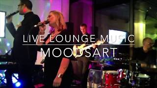 Moodsart Band live Lounge (4 songs)
