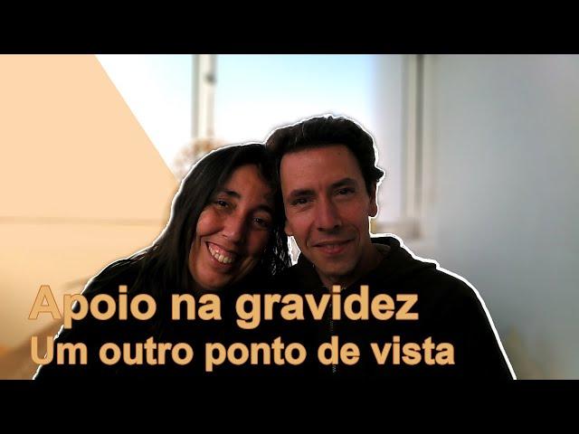 APOIO Á GRAVIDEZ, OUTRO PONTO DE VISTA - Sou Pai! E Agora? Ep.4