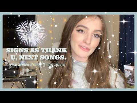 Signs As Songs From THANK U, NEXT | Zodiac X  Ariana Grande's Album
