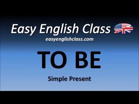 """The verb """"TO BE"""" - Simple Present - Easy English Class"""
