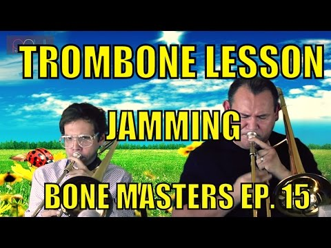 Trombone Lessons: Francisco Torres - Bone Masters: Ep. 15 - Master Class - Jam