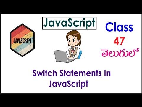 Switch Statements In JavaScript Training Videos In Telugu 47 I JavaScript Tutorials I Classes thumbnail