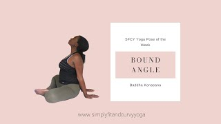 How to Yoga Poses: Bound Angle Pose or Baddha Konasana