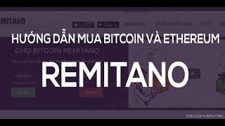Hướng Dẫn Giao Dịch Trên Sàn Remitano | Sàn Giao Dịch Bitcoin, Ethereum uy tín nhất Việt Nam 2019