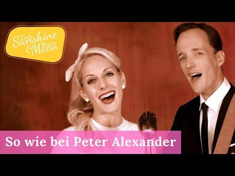 So Wie Bei Peter Alexander (offizielles Musikvideo) - Lady Sunshine & Mister Moon