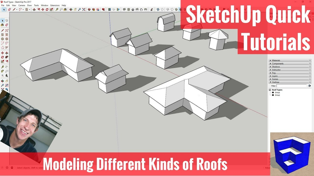 Modeling 9 Different Types Of Roofs In Sketchup Sketchup Quick Tutorials Youtube