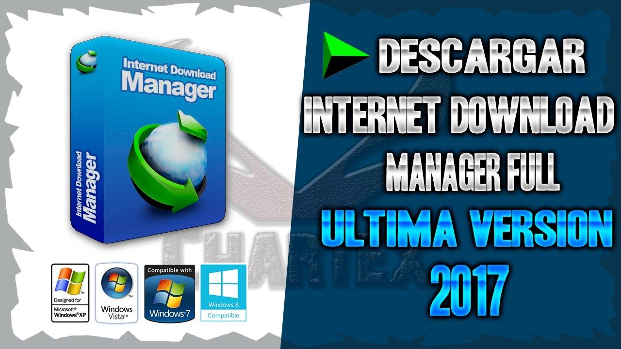 internet download manager descargar 2017