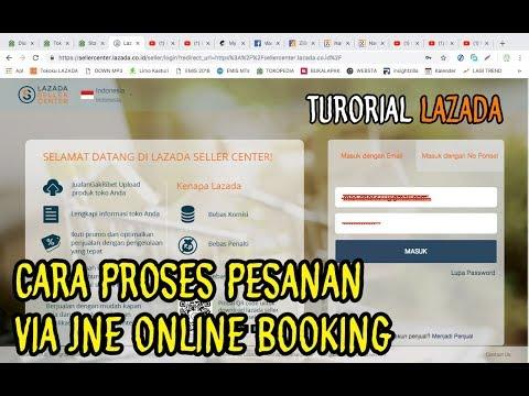 tutorial-lazada-cara-proses-pesanan-lazada-via-jne-online-booking