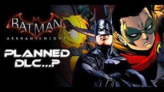Batman Arkham Knight: Planned DLC? (Joker Mayhem, Batsuits, etc.)