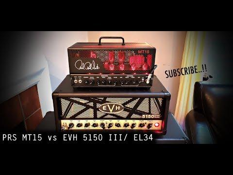 PRS MT15 Vs EVH 5150 III/ EL34