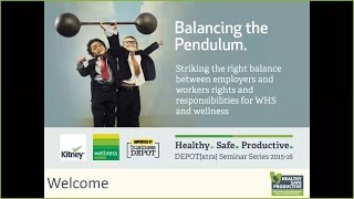 Healthy Safe Productive Webinar: Balancing the Pendulum Webinar