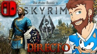 Directo | The Elder Scrolls V Skyrim en Nintendo Switch | FUS RO DAH!