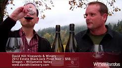 2012 David Hill Vineyards Estate and Blackjack Pinot Noir Two Sumptuous, Elegant Oregon Red Wines