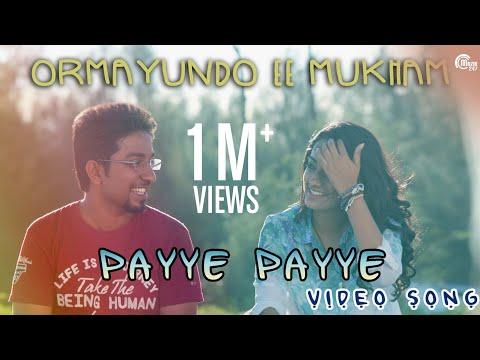 Payye Payye- Ormayundo Ee Mukham Song | Vineet Sreenivasan| Namitha Pramod| Full song HD Video